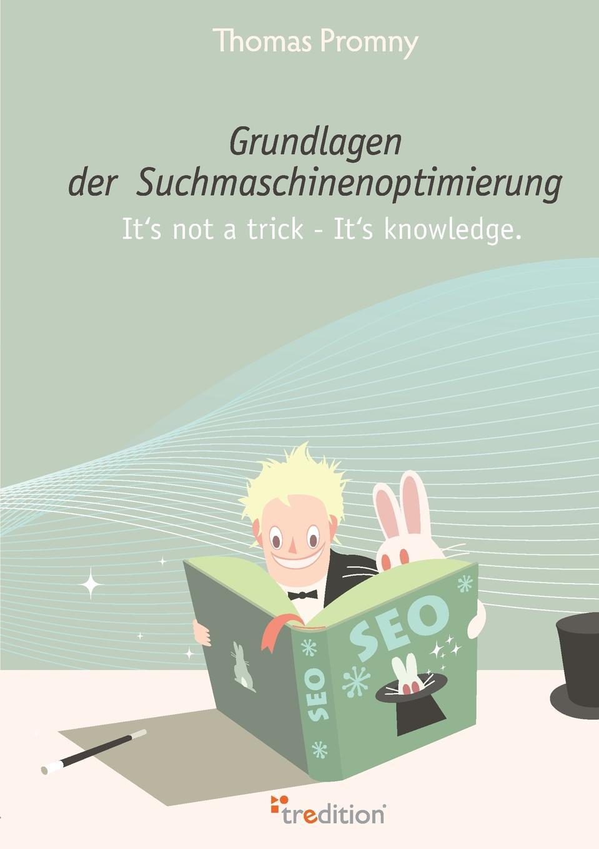 Thomas Promny Grundlagen Der Suchmaschinenoptimierung sitemap 2 xml page 2 page 2 page 9 page 10