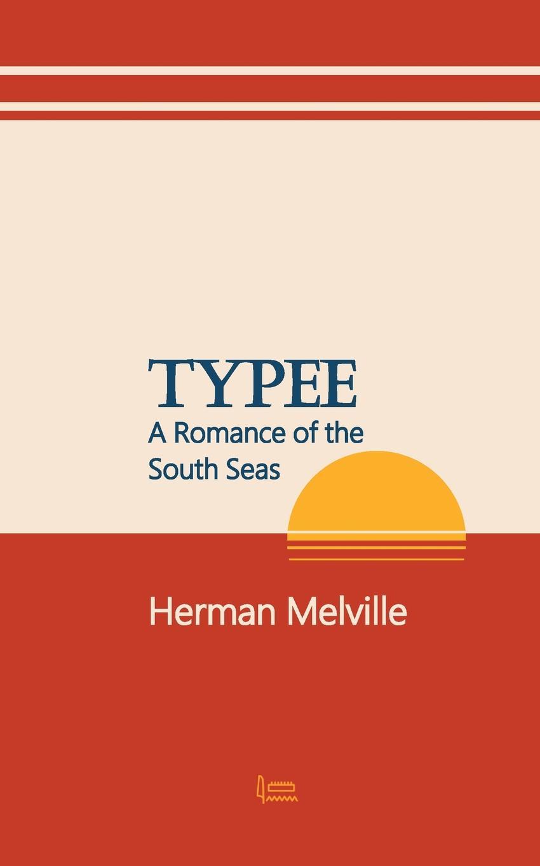 Herman Melville Typee melville h typee isbn 9785521074570