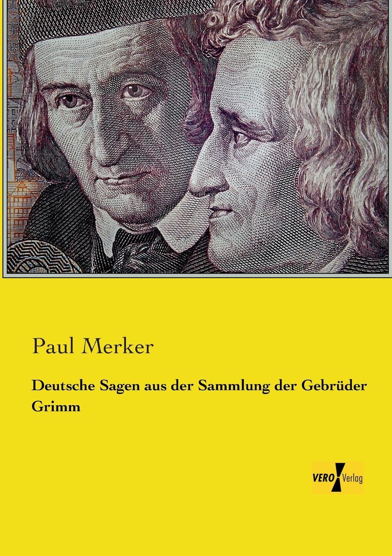 Deutsche Sagen aus der Sammlung der Gebruder Grimm eremitage geschichte der museumsgebaude und sammlungen