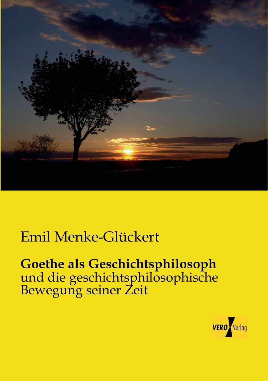 Emil Menke-Gluckert Goethe ALS Geschichtsphilosoph xue bai bus gegen bahn wandel und entwicklung von konzepten strategien und perspektiven in veranderten wettbewerbssituationen
