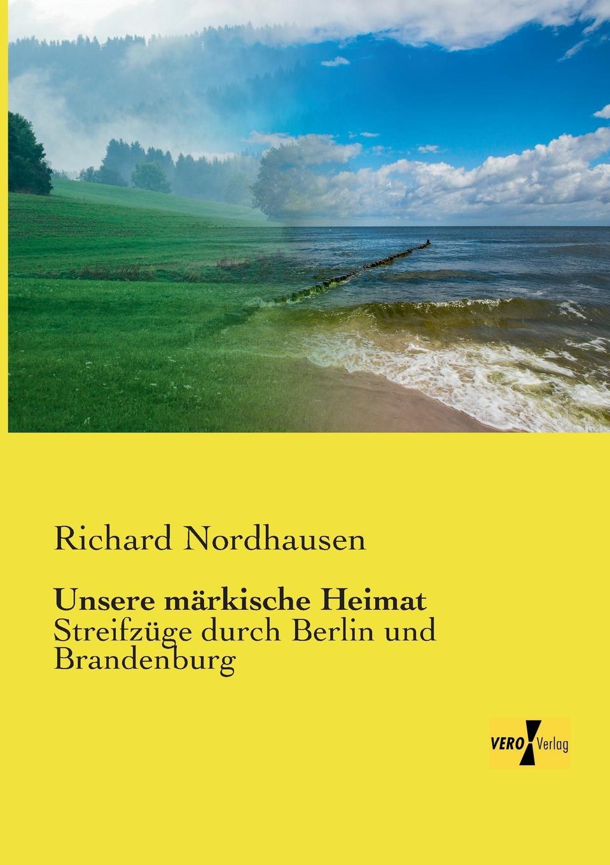 Richard Nordhausen Unsere Markische Heimat der spreewald