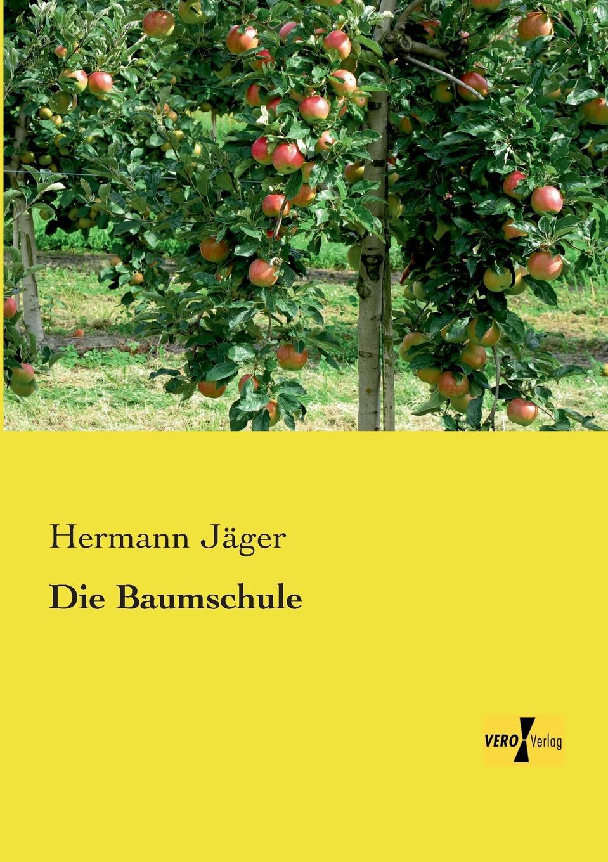 Hermann Jager Die Baumschule hermann ortloff die mittelstandsbewegung und konsumvereine classic reprint
