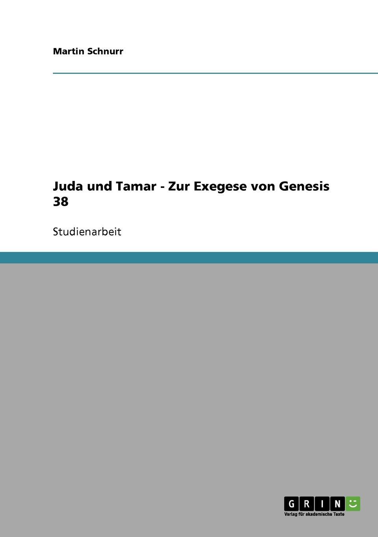 Juda und Tamar - Zur Exegese von Genesis 38