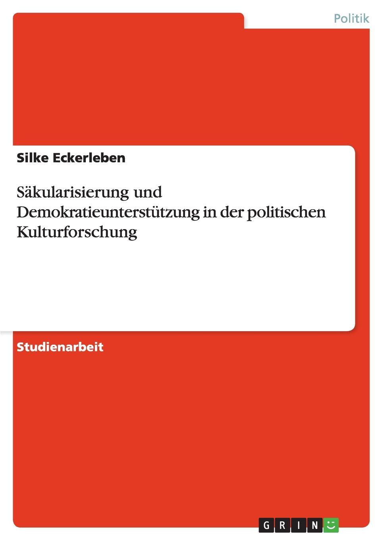 Silke Eckerleben Sakularisierung und Demokratieunterstutzung in der politischen Kulturforschung priska lautner kommunikationsprobleme in japanisch westlichen partnerschaften