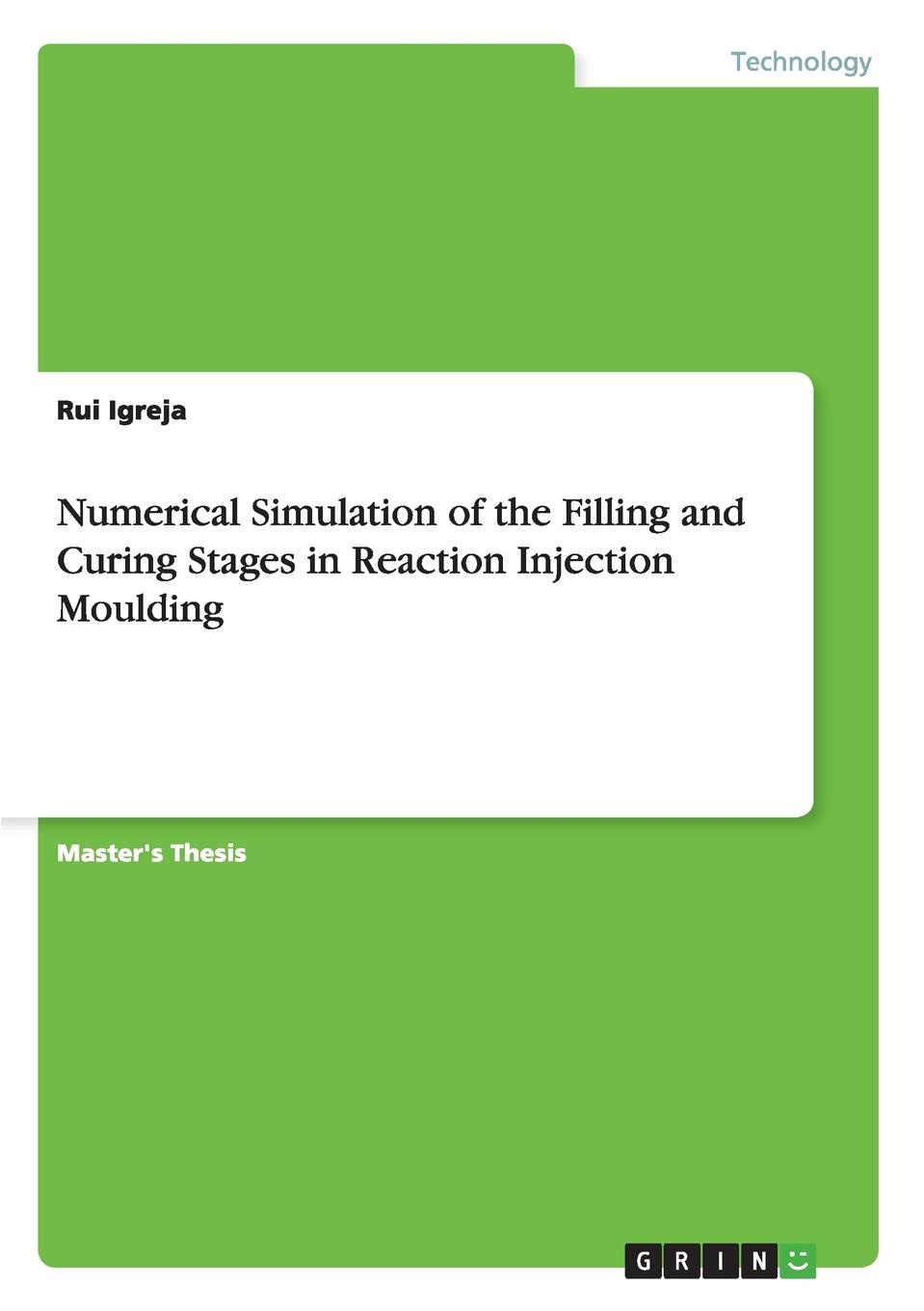 Rui Igreja Numerical Simulation of the Filling and Curing Stages in Reaction Injection Moulding numerical simulation of sediment transport with meshfree methods