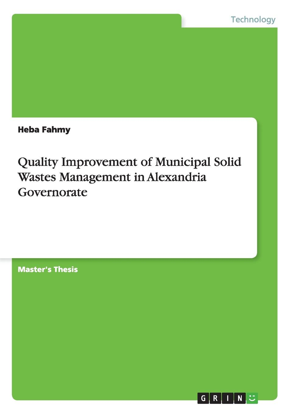 Heba Fahmy Quality Improvement of Municipal Solid Wastes Management in Alexandria Governorate parvaiz ahmad legumes under environmental stress yield improvement and adaptations