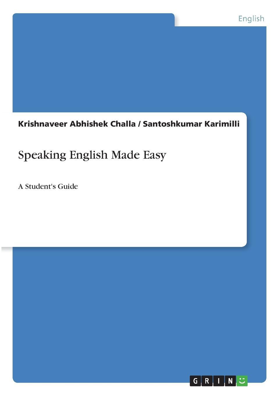 Krishnaveer Abhishek Challa, Santoshkumar Karimilli Speaking English Made Easy learning english language via snss and students academic self efficacy