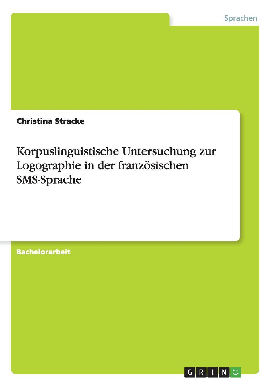 Christina Stracke Korpuslinguistische Untersuchung zur Logographie in der franzosischen SMS-Sprache samsung sms
