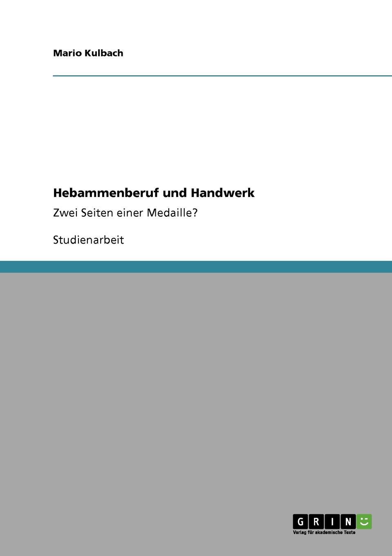 Mario Kulbach Hebammenberuf und Handwerk roland hirn unternehmensnachfolge im handwerk probleme des generationenwechsels