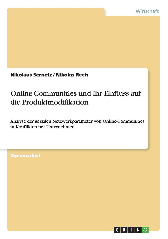 Online-Communities und ihr Einfluss auf die Produktmodifikation Diplomarbeit aus dem Jahr 2010 im Fachbereich BWL...