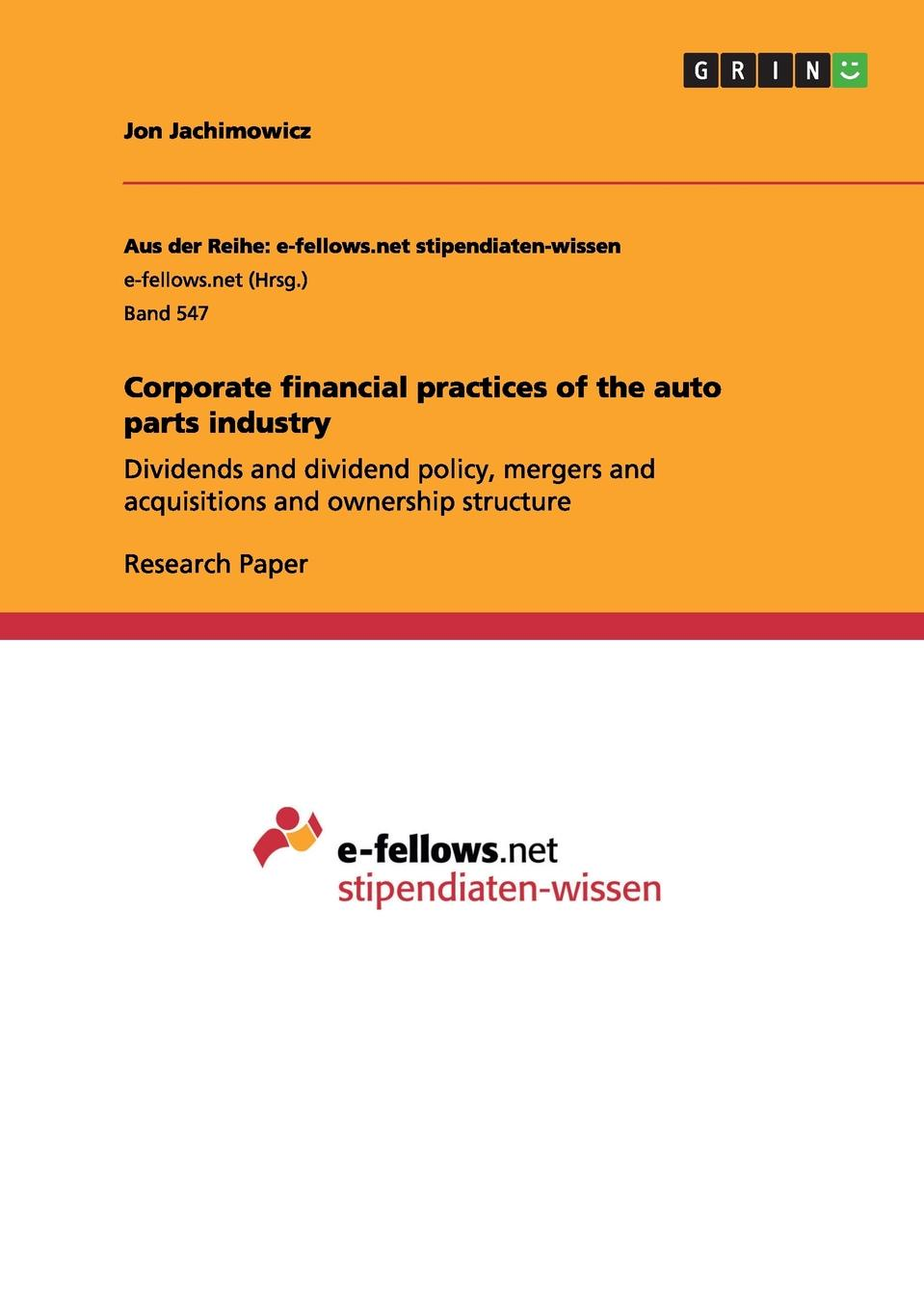 Jon Jachimowicz Corporate financial practices of the auto parts industry g anderson e designated drivers how china plans to dominate the global auto industry