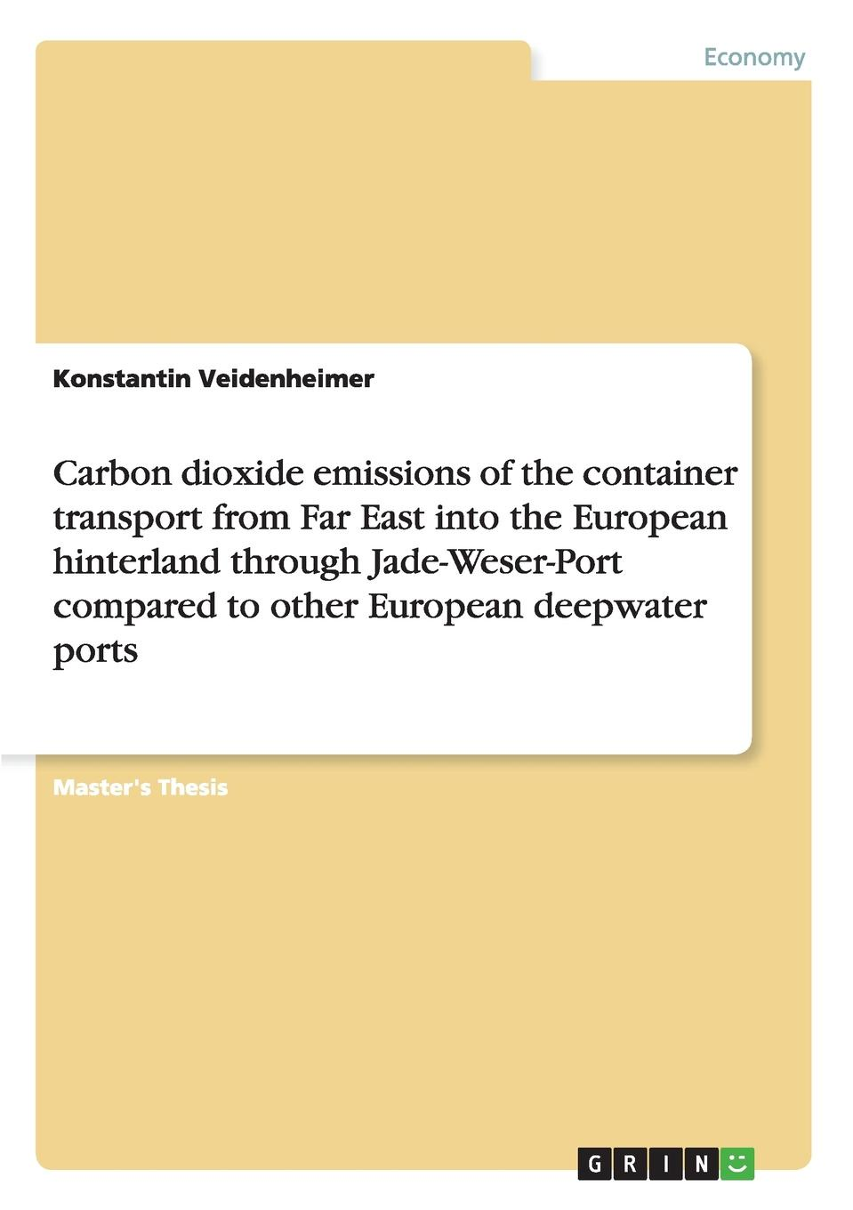 Konstantin Veidenheimer Carbon dioxide emissions of the container transport from Far East into the European hinterland through Jade-Weser-Port compared to other European deepwater ports the ports of call ensemble the ports of call ensemble tropical sundays