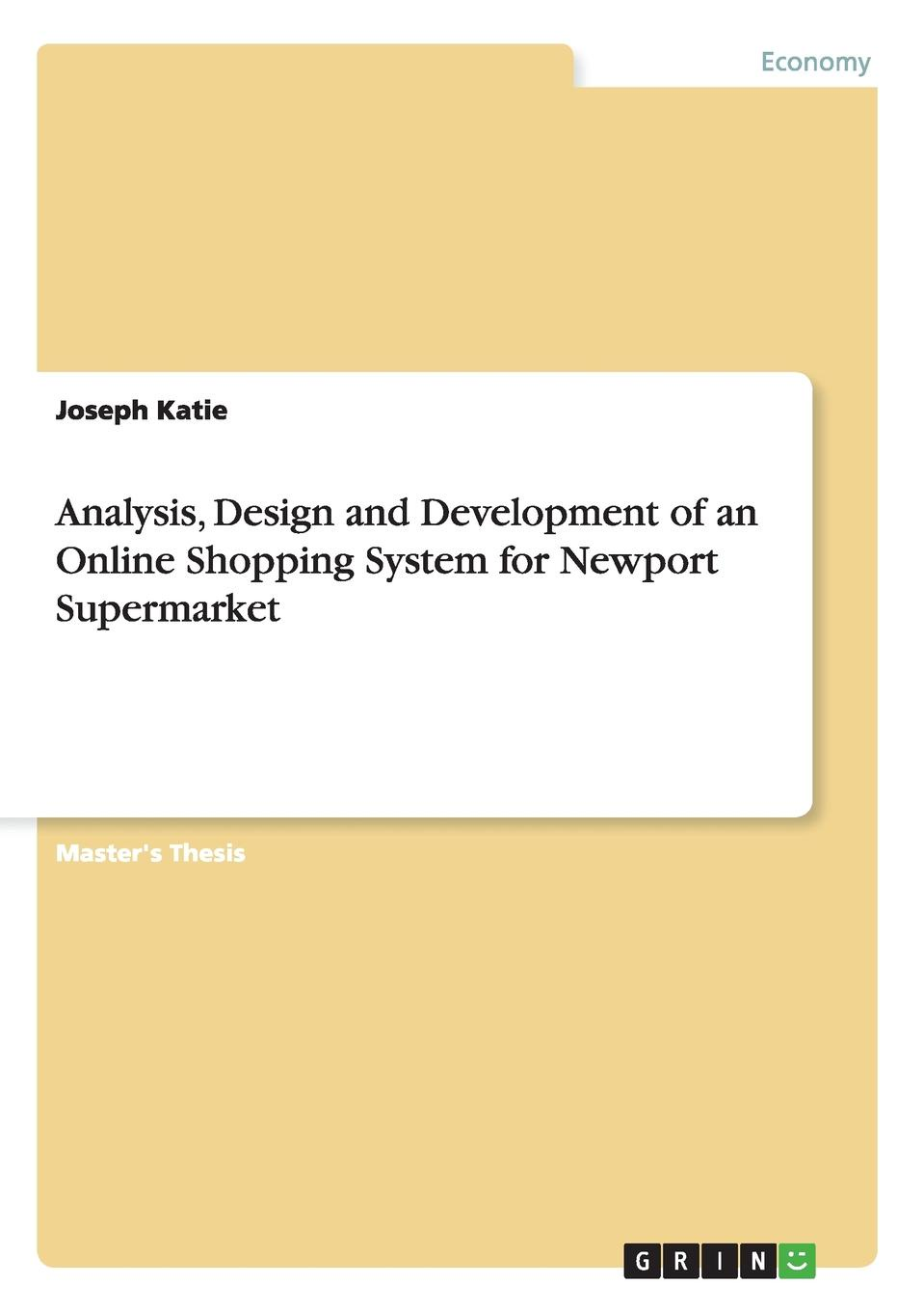 Joseph Katie Analysis, Design and Development of an Online Shopping System for Newport Supermarket users online