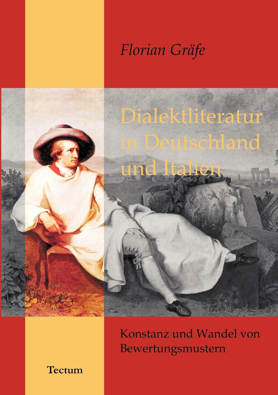 Florian Gräfe Dialektliteratur in Deutschland und Italien julius schück aldus manutius und seine zeitgenossen in italien und deutschland