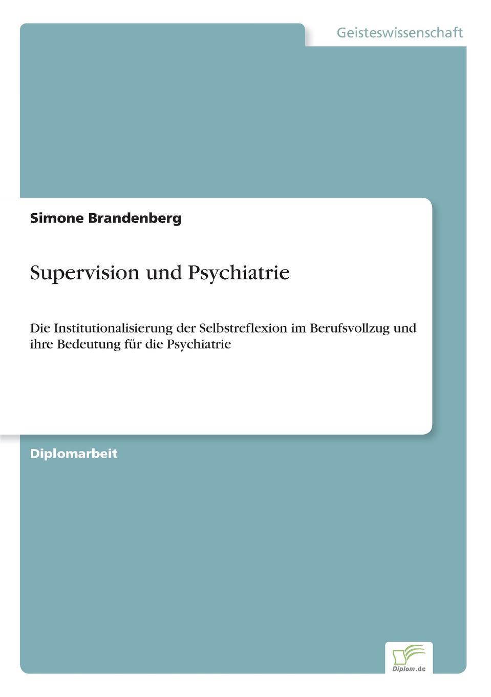 Simone Brandenberg Supervision und Psychiatrie segner robert o construction supervision