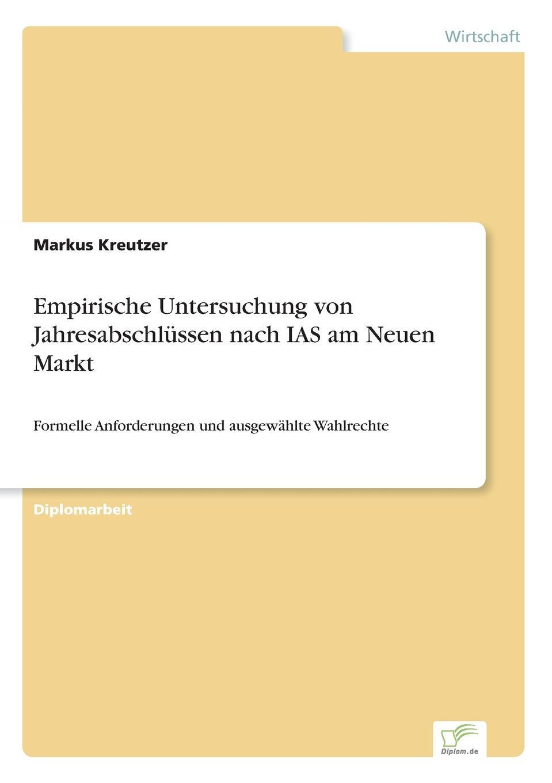 Markus Kreutzer Empirische Untersuchung von Jahresabschlussen nach IAS am Neuen Markt andrea gloger size effekt am neuen markt