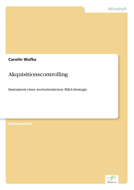 Carolin Wufka Akquisitionscontrolling carolin wufka akquisitionscontrolling