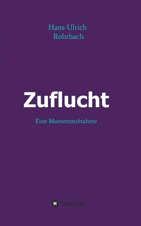 Hans-Ulrich Rohrbach Zuflucht недорго, оригинальная цена