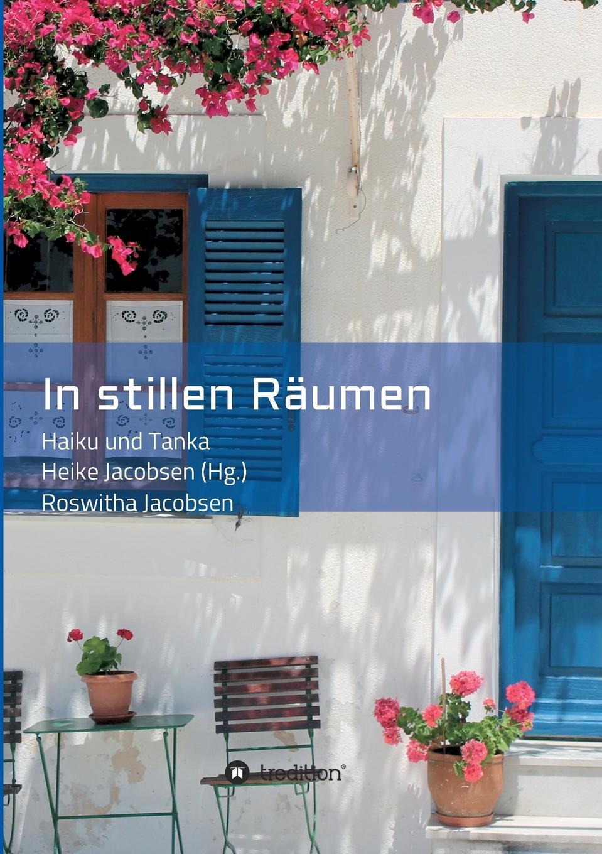 лучшая цена Roswitha Jacobsen In stillen Raumen