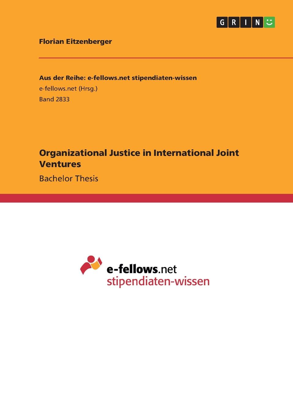 Florian Eitzenberger Organizational Justice in International Joint Ventures a short history of distributive justice