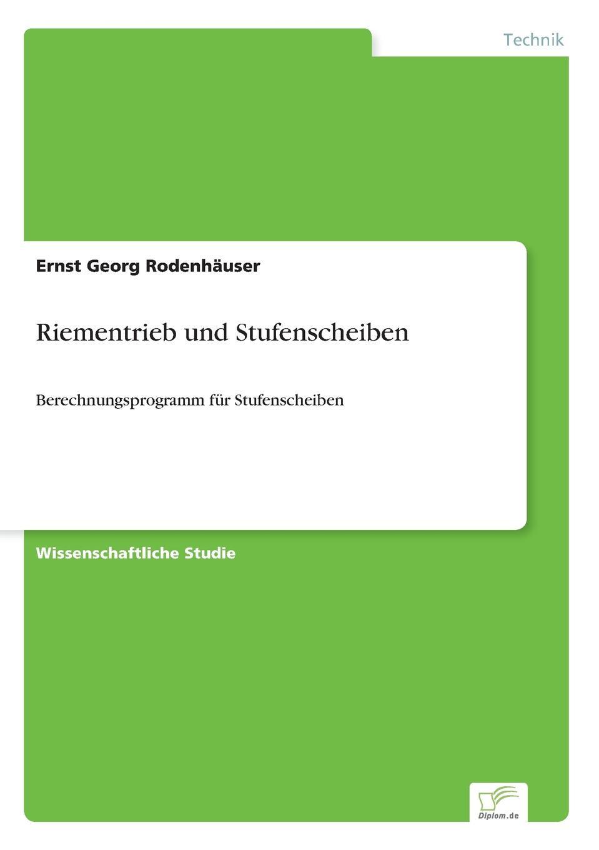 Ernst Georg Rodenhäuser Riementrieb und Stufenscheiben