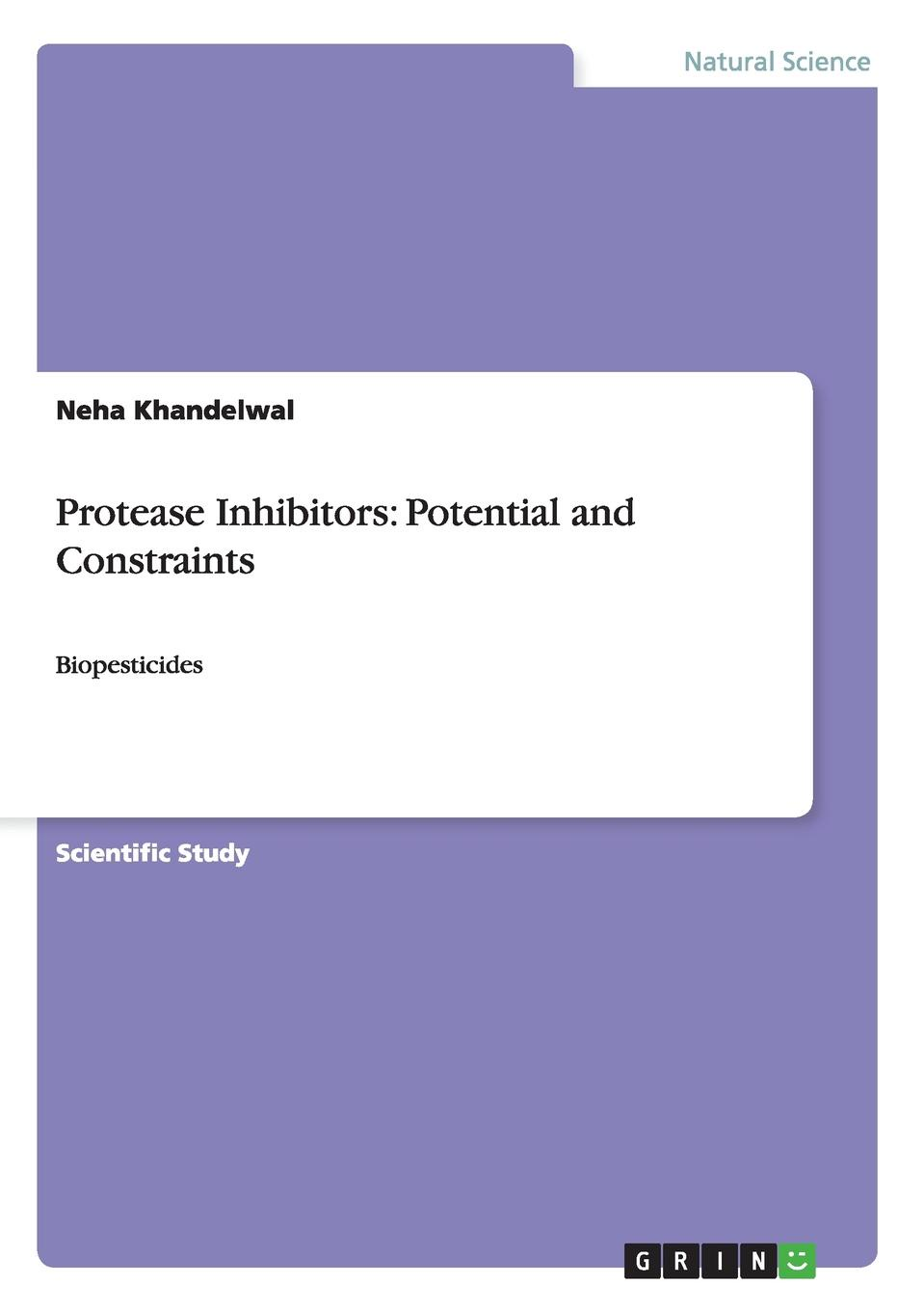 Neha Khandelwal Protease Inhibitors. Potential and Constraints недорго, оригинальная цена