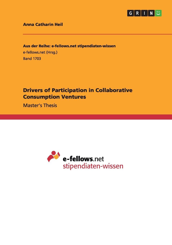 цены на Anna Catharin Heil Drivers of Participation in Collaborative Consumption Ventures  в интернет-магазинах