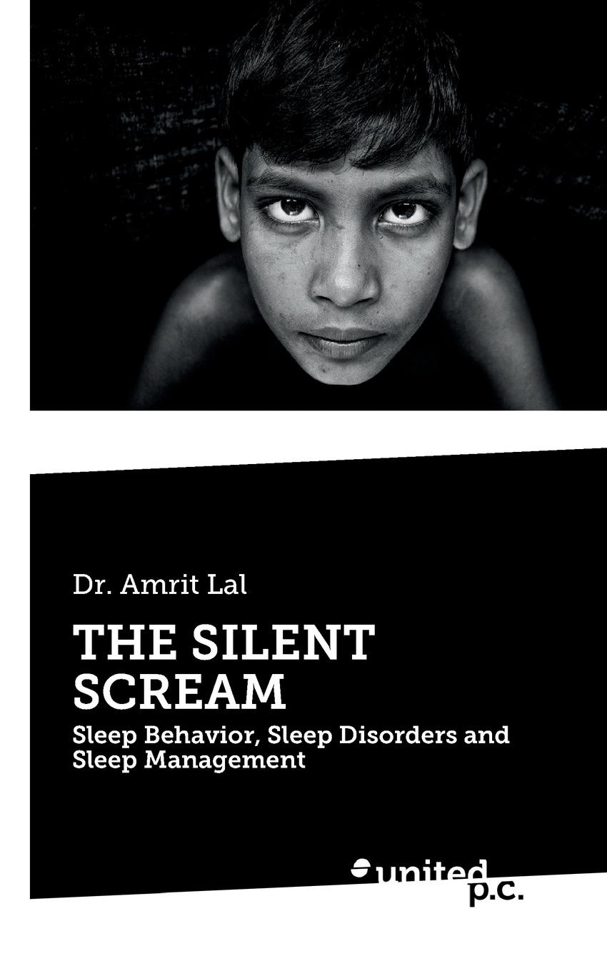 Amrit Dr. Lal THE SILENT SCREAM attanasio ronald dental management of sleep disorders