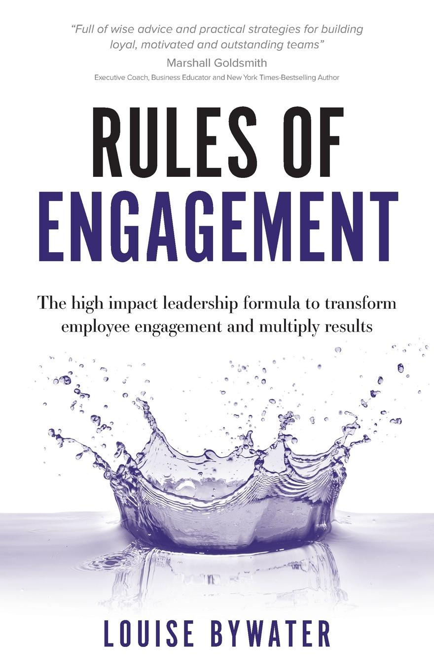 Louise Bywater Rules of Engagement. The high impact leadership formula to transform employee engagement and multiply results redia anderson trailblazers how top business leaders are accelerating results through inclusion and diversity