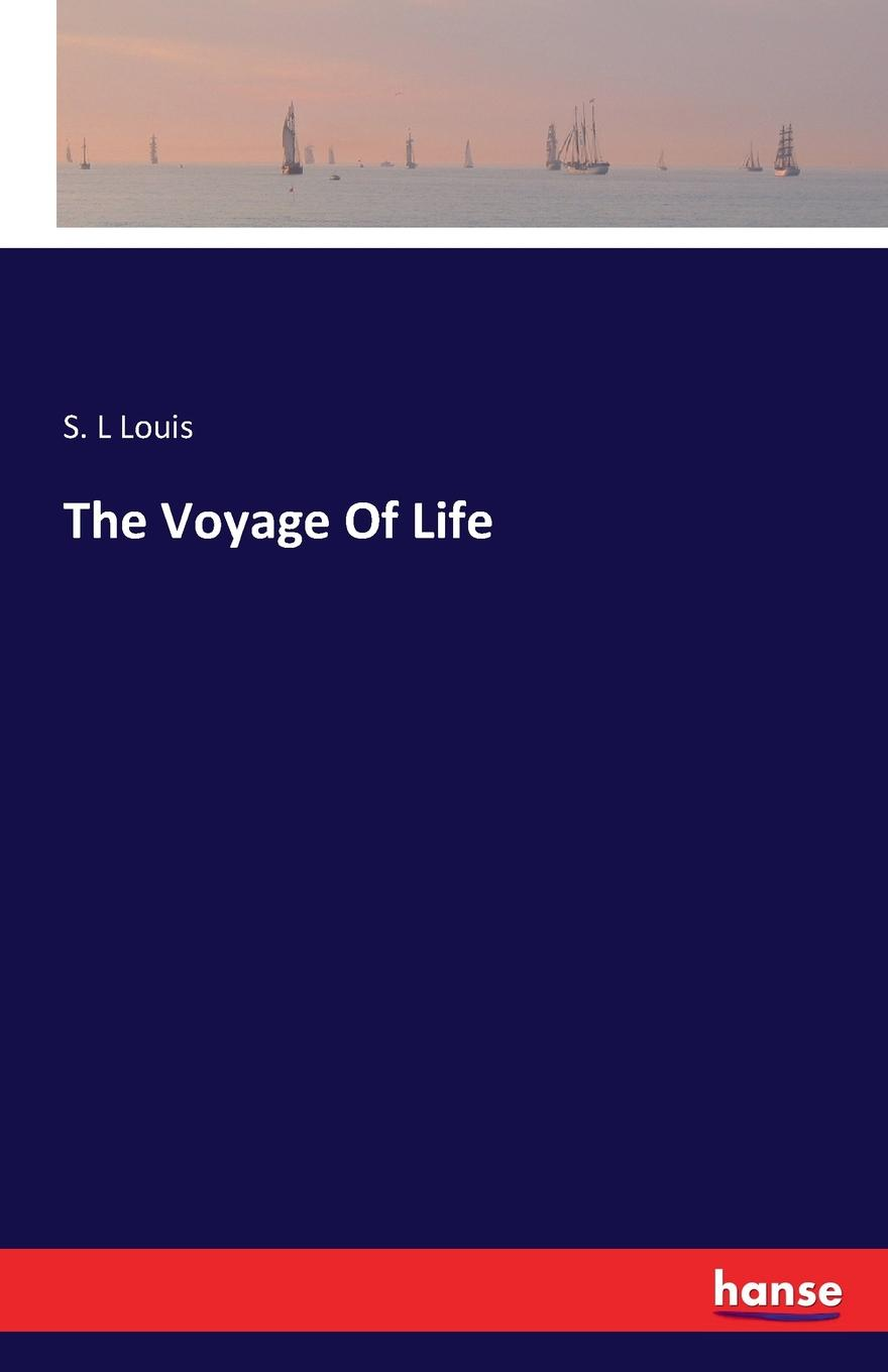 S. L Louis The Voyage Of Life