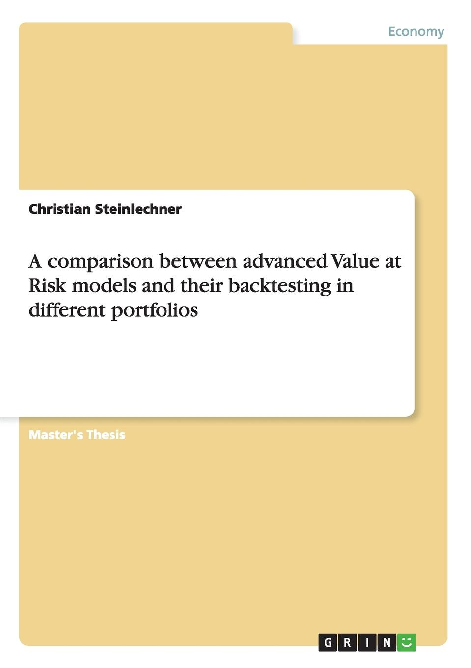 A comparison between advanced Value at Risk models and their backtesting in different portfolios