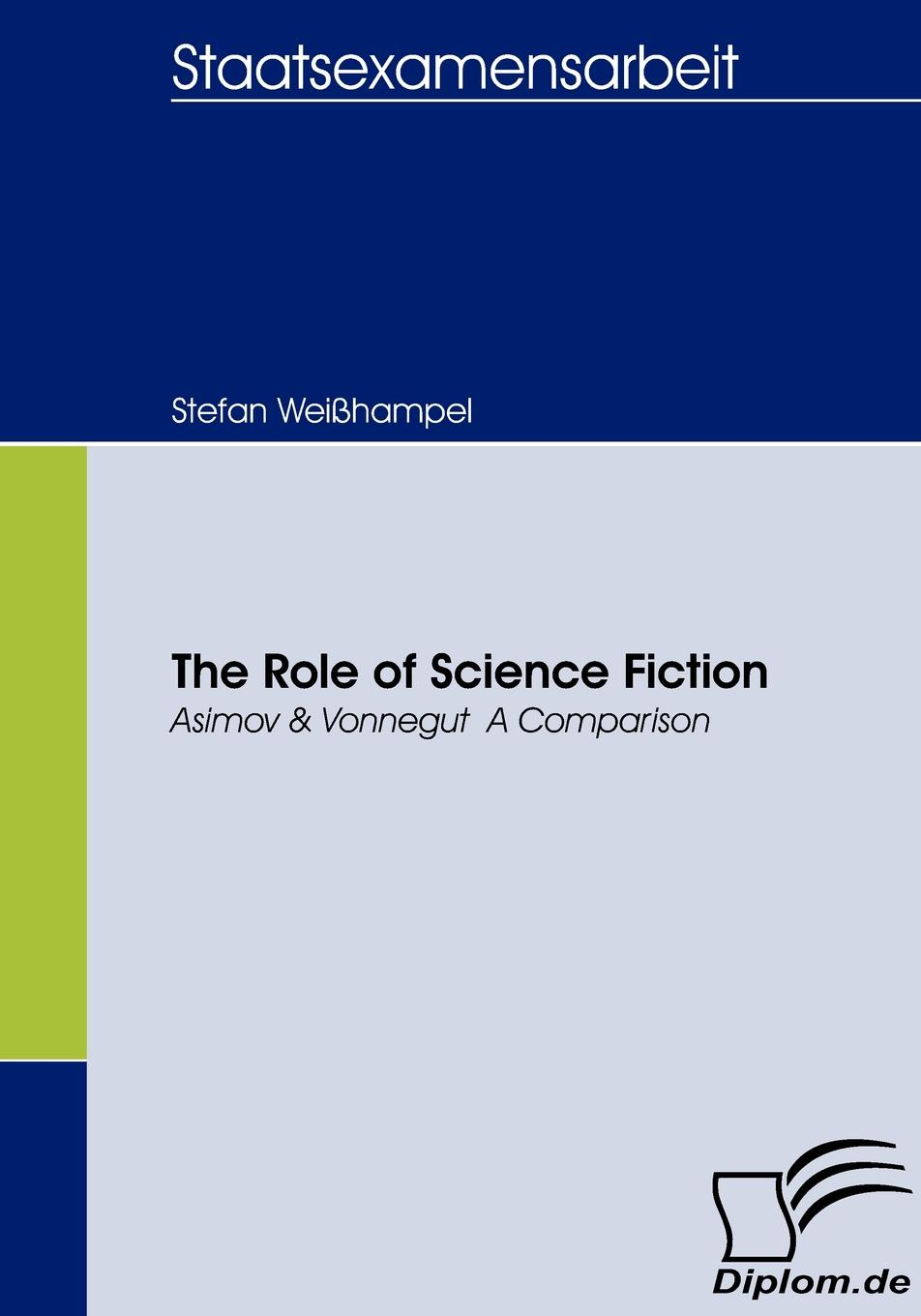 Stefan Weißhampel The Role of Science Fiction stefan weißhampel the role of science fiction