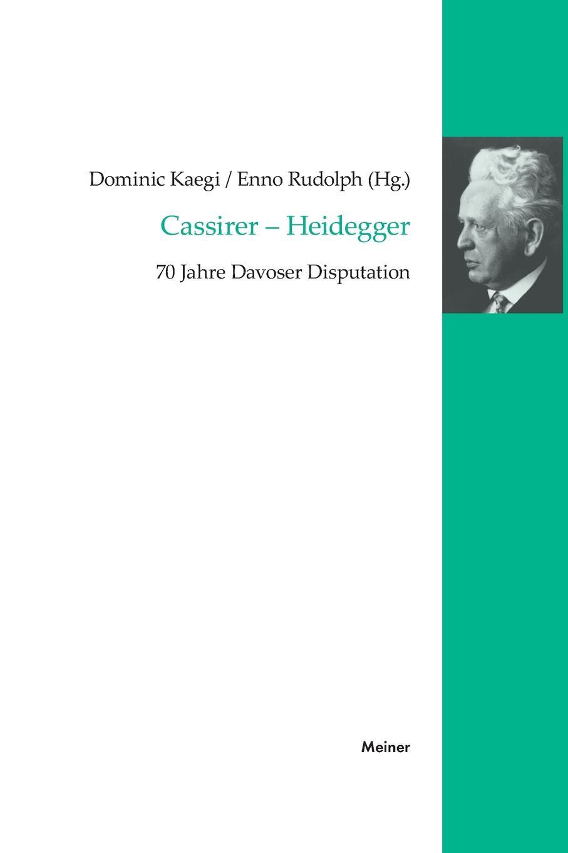 купить Enno Rudolph, Dominic Kaegi Cassirer - Heidegger по цене 6914 рублей