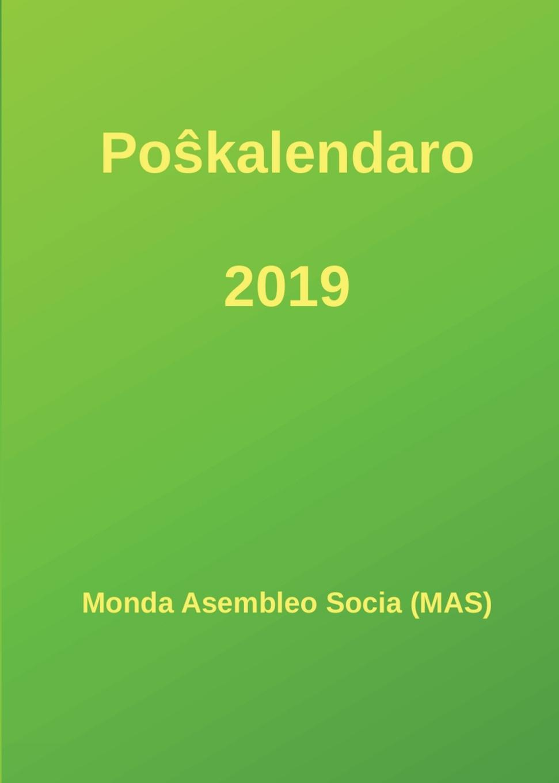 Monda Asembleo Socia (MAS) Poskalendaro 2019 цены