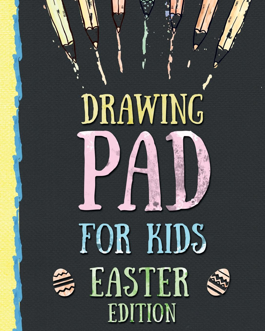 Peanut Prodigy Drawing Pad for Kids - Easter Edition. Creative Blank Sketch Book for Boys and Girls Ages 3, 4, 5, 6, 7, 8, 9, and 10 Years Old - An Arts and Crafts Book for Coloring, Drawing, Doodling and Painting on Easter peanut prodigy drawing pad for kids st patrick s day edition creative blank sketch book for boys and girls ages 3 4 5 6 7 8 9 and 10 years old an arts and crafts book for coloring drawing doodling and painting on st patricks day