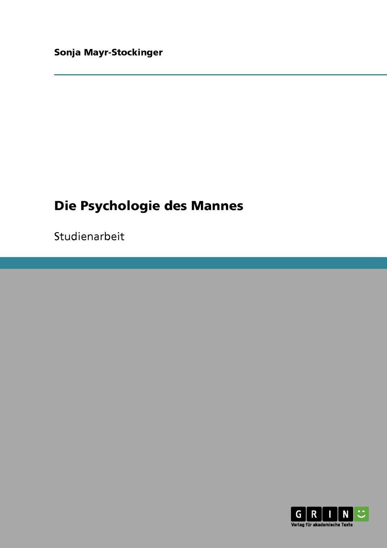 Sonja Mayr-Stockinger Die Psychologie des Mannes цена 2017