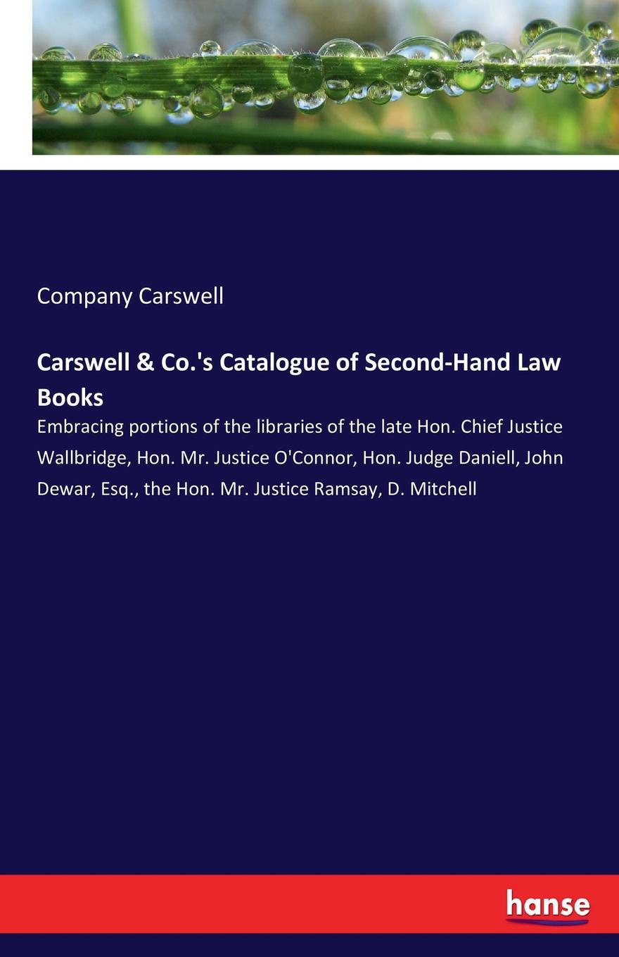Company Carswell Carswell . Co..s Catalogue of Second-Hand Law Books