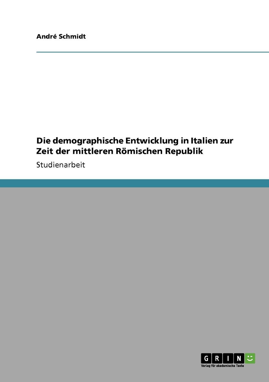 Die demographische Entwicklung in Italien zur Zeit der mittleren Romischen Republik