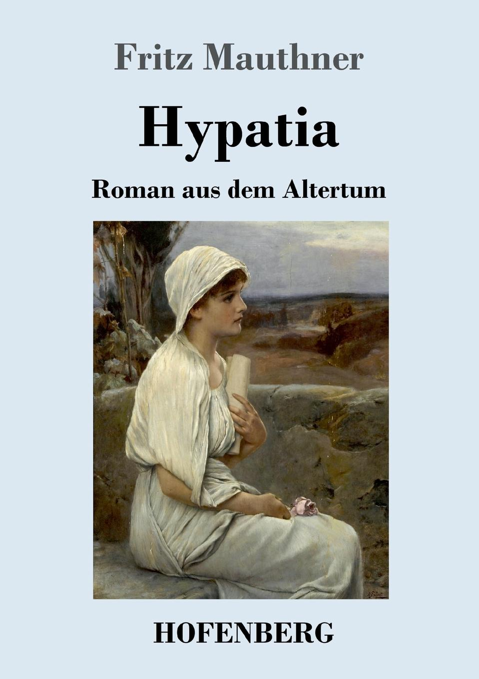 Fritz Mauthner Hypatia fritz mauthner die geisterseher