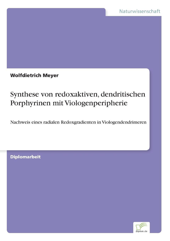 Wolfdietrich Meyer Synthese von redoxaktiven, dendritischen Porphyrinen mit Viologenperipherie %d0%bf%d0%bb%d0%b0%d1%82%d1%8c%d0%b5 vittoria vicci vittoria vicci mp002xw021dn