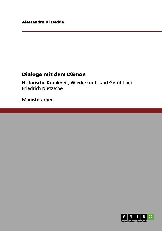 Alessandro Di Dedda Dialoge mit dem Damon tim habura nietzsches konzeption des ubermenschen