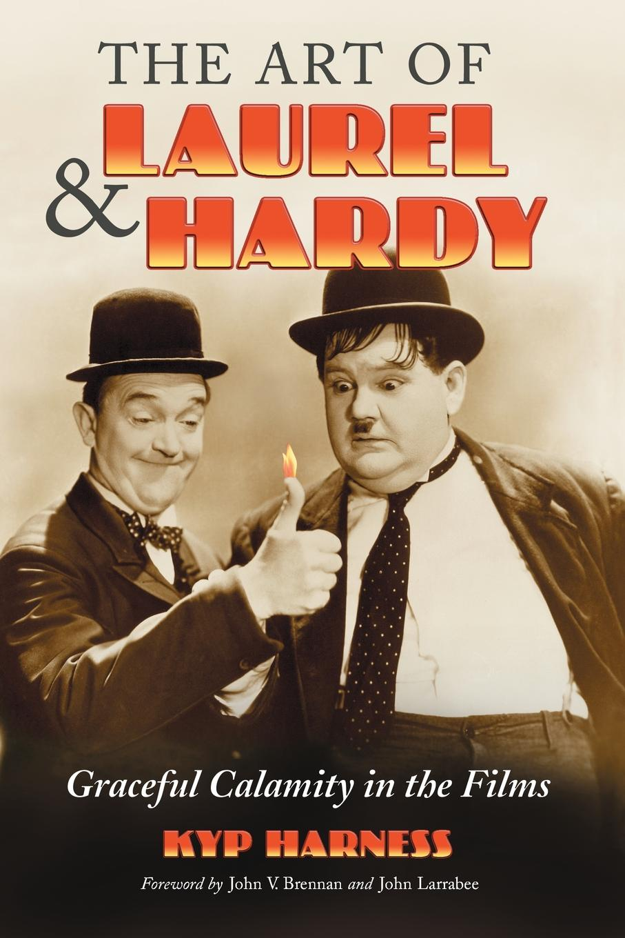 Kyp Harness Art of Laurel and Hardy. Graceful Calamity in the Films hardy boys 47 mystery of the whale tattoo