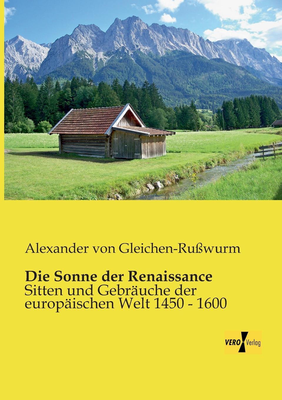 Alexander Von Gleichen-Russwurm Die Sonne Der Renaissance