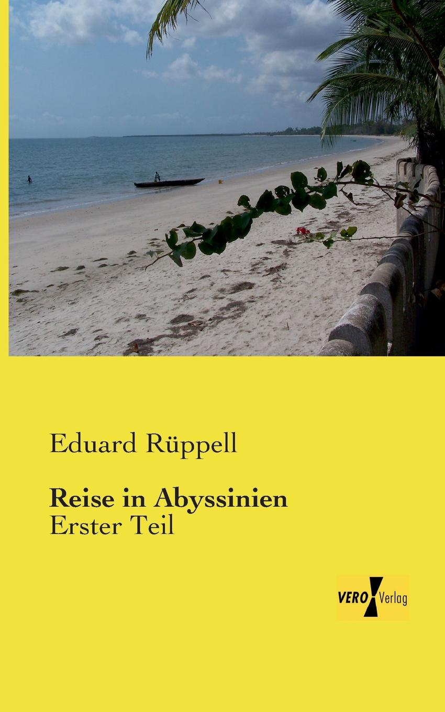 Eduard Ruppell Reise in Abyssinien