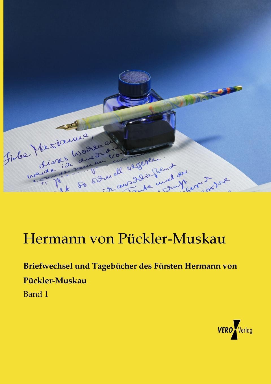 Hermann Von Puckler-Muskau Briefwechsel Und Tagebucher Des Fursten Hermann Von Puckler-Muskau hermann von puckler muskau briefwechsel und tagebucher des fursten hermann von puckler muskau