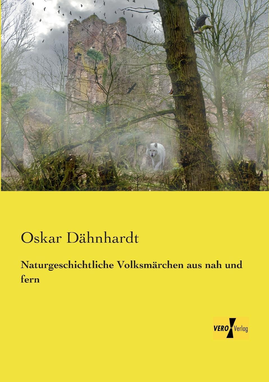 Oskar Dahnhardt Naturgeschichtliche Volksmarchen Aus Nah Und Fern oskar dähnhardt griechische dramen