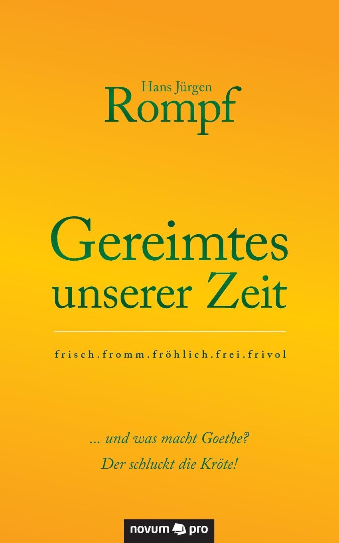 Hans Jürgen Rompf Gereimtes unserer Zeit jürgen wagner initiation und liebe in zaubermarchen