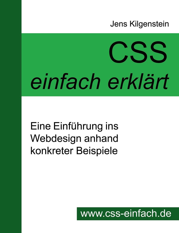 цена Jens Kilgenstein CSS Einfach Erklart - Eine Einfuhrung Ins Webdesign Anhand Konkreter Beispiele онлайн в 2017 году