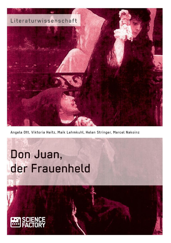 Helen Stringer, Marcel Nakoinz, Maik Lehmkuhl Don Juan, der Frauenheld j raff reminiscenzen aus mozarts don juan op 45