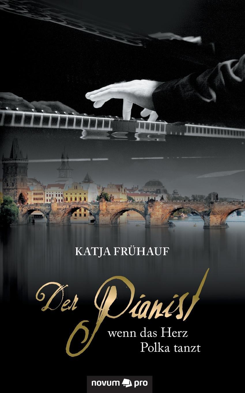 Katja Frühauf Der Pianist - wenn das Herz Polka tanzt katja kettu ööliblikas page 9